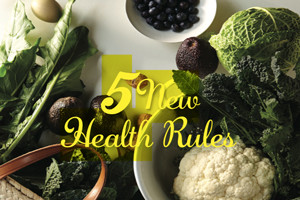 5 New Health Rules