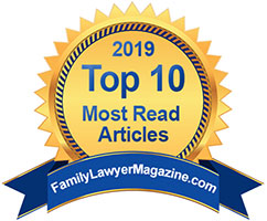 Family Lawyer Magazine Magazine Top 10 Most-Read Article 2019