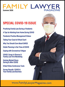 Family Lawyer Magazine's Spring 2020 COVID-19 Issue
