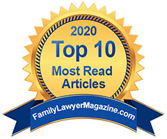 Family Lawyer Magazine Top 10 Most-Read Article 2020